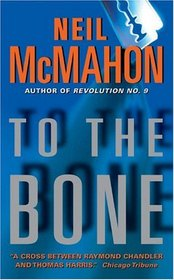 To the Bone (Carroll Monks, Bk 3)