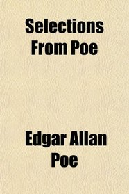 Selections From Poe