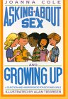Asking About Sex and Growing Up: A Question-And-Answer Book for Boys and Girls