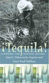 Tequila!: A Natural and Cultural History