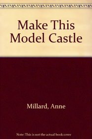 Make This Model Castle