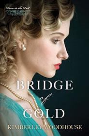 Bridge of Gold (Volume 3) (Doors to the Past)