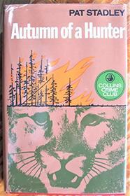 Autumn of a Hunter