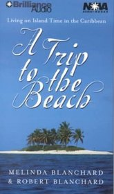 Trip to the Beach, A (Nova Audio Books)