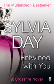Entwined with You (Crossfire, Bk 3)