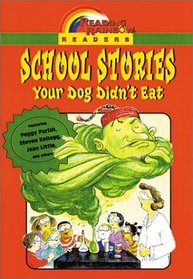 School Stories: Your Dog Didn't Eat (Reading Rainbow Readers)