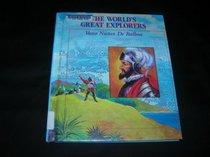 Vasco Nunez De Balboa (The World's Great Explorers)