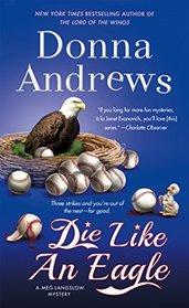 Die Like an Eagle (Meg Langslow, Bk 20)