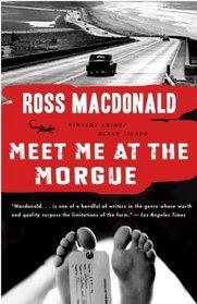 Meet Me at the Morgue (Vintage Crime/Black Lizard)