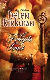 A Fragile Trust