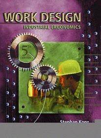 Work Design: Industrial Ergonomics