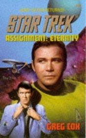 Assignment:  Eternity  (Star Trek)