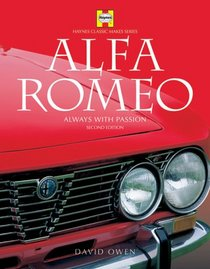 Alfa-Romeo: Always with Passion (Haynes Classic Makes)