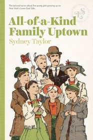 All-of-a-Kind Family Uptown (All-of-a-Kind Family, Bk 3)