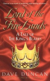 Lord of the Fire Lands (King's Blades, Bk 2)