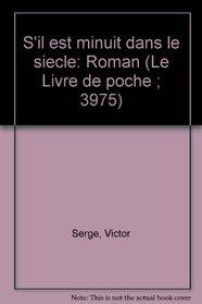 S'il est minuit dans le siecle: Roman (Le Livre de poche ; 3975) (French Edition)