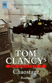 Chaostage (Tom Clancy's Op-Center: Games of State) (German Edition)