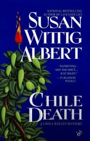 Chile Death (China Bayles, Bk 7)