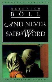 And Never Said a Word (European Classics)