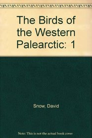 The Birds of the Western Palearctic; Volume 1 Non-Passerines