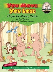 You Move You Lose / El Que Se Mueva, Pierde / with CD (Another Sommer-Time Story Bilingual)