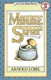 Mouse Soup Book and Tape (I Can Read Book 2)