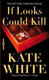 If Looks Could Kill (Bailey Weggins, Bk 1)