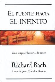 El puente hacia el infinito: Una singular historia de amor