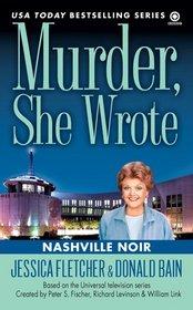 Nashville Noir (Murder, She Wrote, Bk 33)