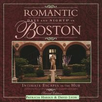 Romantic Days and Nights in Boston: Intimate Escapes in the Hub