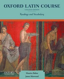 Oxford Latin Course, College Edition: Readings and Vocabulary