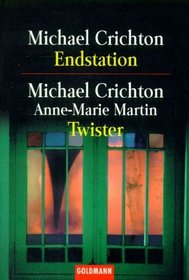 Endstation / Twister (The Terminal Man / Twister) (German Edition)