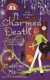 A Charmed Death (Bewitching, Bk 2)