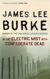In Electric Mist With Confederate Dead (Film Tie-In)