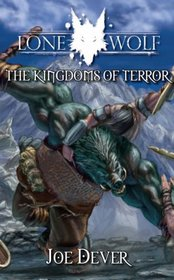 The Kingdoms of Terror (Lone Wolf Gamebook)