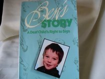 Ben's Story: A Deaf Child's Right to Sign
