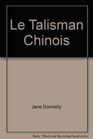 Le Talisman Chinois (Harlequin (French)) (French Edition)