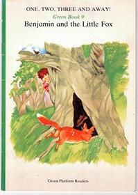 Benjamin and the little fox (Green platform readers)