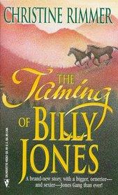 The Taming of Billy Jones (Jones Gang, Bk 10)