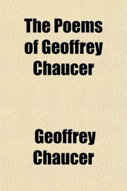 The Poems of Geoffrey Chaucer