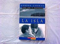 La Isla - Libro Uno: El Naufragio