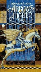 Arrow's Flight (Heralds of Valdemar, Bk 2)