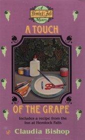 A Touch of the Grape (Hemlock Falls, Bk 6)