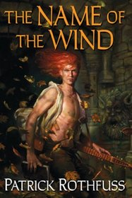 The Name of the Wind (Kingkiller Chronicles, Bk 1)