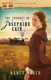The Journey of Josephine Cain (American Tapestry, Bk 6)