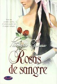 Rosas De Sangre/ Roses Of Blood: Pleasuring the Prince