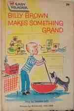 Billy Brown Makes Something Grand (Wonder Books Easy Readers)
