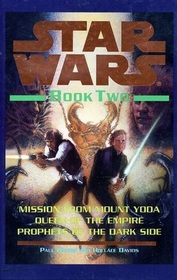Star Wars Book Two Mission From Mount Yoda, Queen of the Empire, Prophets of the Dark