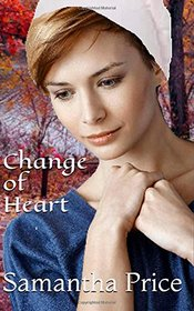 Change of Heart (Amish Maids) (Volume 5)