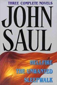 John Saul : Three Complete Novels